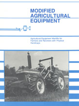 Modified Agricultural Equipment: Manlifts for Farmers & Ranchers with Physical Handicaps cover