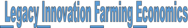 Legacy Innovation Farming Economics title image
