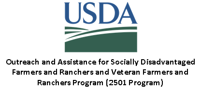 USDA Outreach and Assistance for Socially Disadvantaged Farmers and Ranchers and Veteran Farmers and Ranchers - (2501 Program)